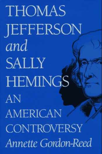 9780813916989-0813916984-Thomas Jefferson and Sally Hemings: An American Controversy