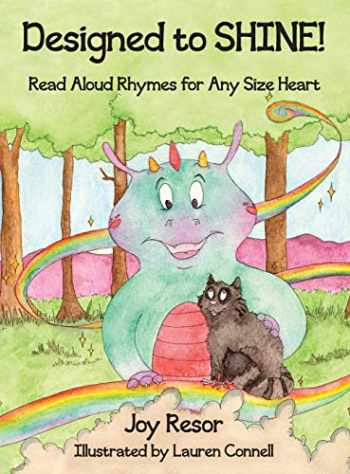 9780984035342-0984035346-Designed to SHINE!: Read Aloud Rhymes for Any Size Heart