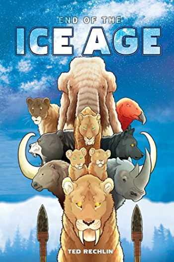 9781591522201-159152220X-End of the ICE AGE