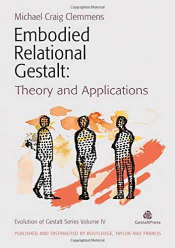 9780367353469-0367353466-Embodied Relational Gestalt: Theories and Applications (Evolution of Gestalt)