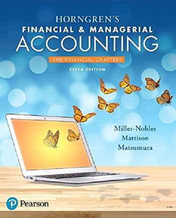 9780134674582-0134674588-Horngren's Financial & Managerial Accounting, The Financial Chapters Plus MyLab Accounting with Pearson eText -- Access Card Package (6th Edition)