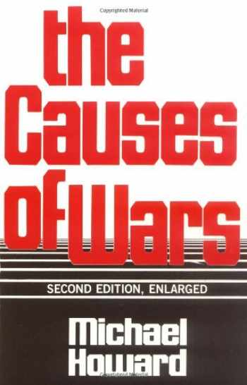 9780674104174-067410417X-The Causes of War, Revised and Enlarged Edition