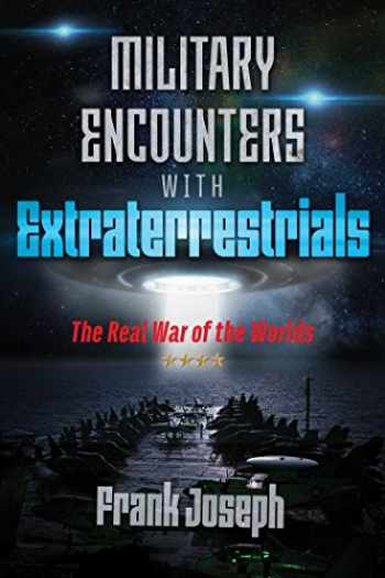 9781591433248-159143324X-Military Encounters with Extraterrestrials: The Real War of the Worlds