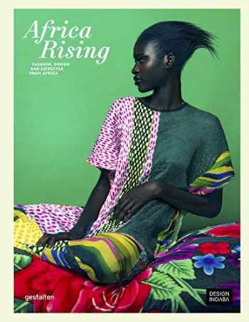 9783899556414-3899556410-Africa Rising: Fashion, Design and Lifestyle from Africa