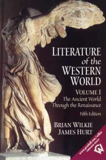 9780130186669-013018666X-Literature of the Western World: The Ancient World Through the Renaissance