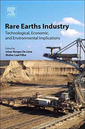 9780128023280-0128023287-Rare Earths Industry: Technological, Economic, and Environmental Implications