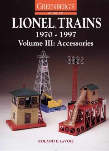 9780897784191-0897784197-Greenberg's Guide to Lionel Trains, 1970-1997, Volume III: Accessories