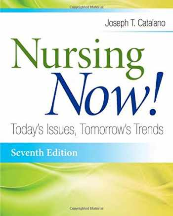 9780803639720-0803639724-Nursing Now!: Today's Issues, Tomorrows Trends