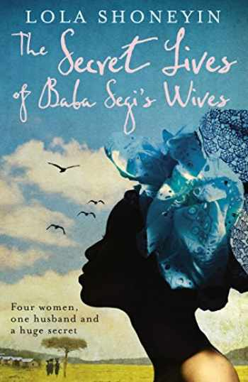 9781846687495-1846687497-The Secret Lives of Baba Segi's Wives