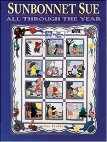 9781564770585-1564770583-Sunbonnet Sue: All Through the Year