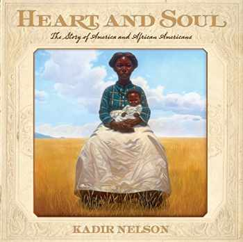 9780061730764-0061730769-Heart and Soul: The Story of America and African Americans