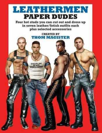 9780991048304-099104830X-Leathermen Paper Dudes