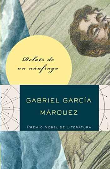 9780307475381-0307475387-Relato de un náufrago (Spanish Edition)
