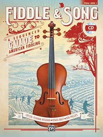9781470639402-1470639408-Fiddle & Song, Bk 1: A Sequenced Guide to American Fiddling (Viola), Book & CD
