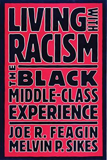 9780807009253-0807009253-Living with Racism: The Black Middle-Class Experience
