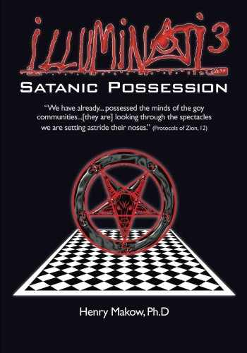 9780991821129-0991821122-Illuminati3: Satanic Possession: There is only one Conspiracy