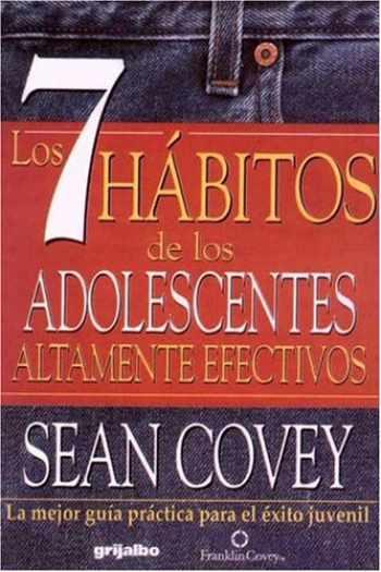 9789700511580-9700511588-7 Habitos De Los Adolecentes Altamente Efectivos / The 7 Habits of Highly Effective Teens: La Mejor Guia Practica Para el Exito Juvenil / The Best ... Guide for Juvenile Success (Spanish Edition)