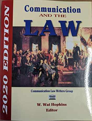 9781885219862-1885219865-Communication and the Law 2020