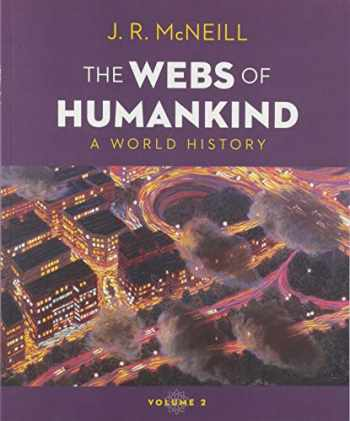 9780393417425-0393417425-The Webs of Humankind: A World History