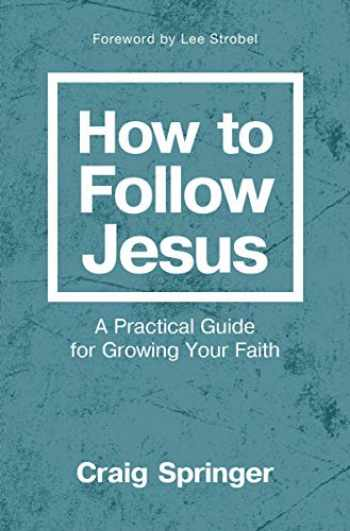 9780310093183-031009318X-How to Follow Jesus: A Practical Guide for Growing Your Faith