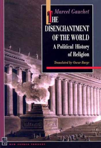 9780691044064-0691044066-The Disenchantment of the World