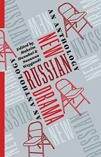 9780231185110-0231185111-New Russian Drama: An Anthology (Russian Library)