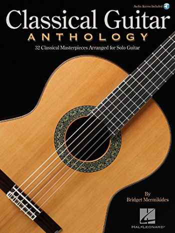 9781495046254-1495046257-Classical Guitar Anthology: Classical Masterpieces Arranged for Solo Guitar