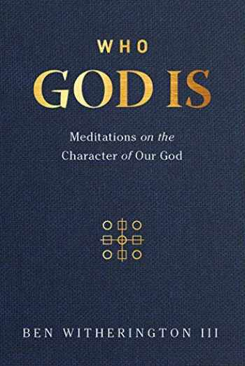 9781683593645-1683593642-Who God Is: Meditations on the Character of Our God