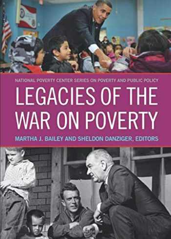 9780871540072-087154007X-Legacies of the War on Poverty (National Poverty Center Series on Poverty and Public Policy)