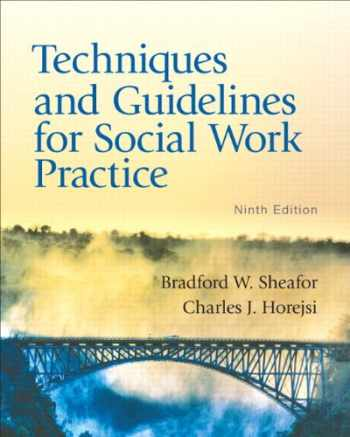 9780205838752-0205838758-Techniques and Guidelines for Social Work Practice