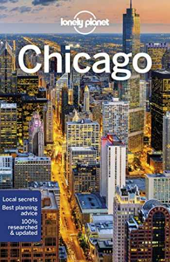 9781787013476-1787013472-Lonely Planet Chicago (City Guide)