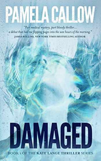 9780995154308-0995154309-Damaged (The Kate Lange Thriller Series) (Volume 1)