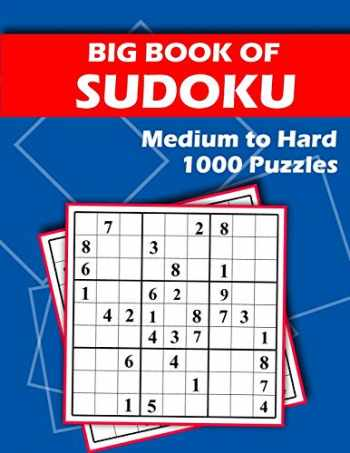 9781710844481-1710844485-Big Book of Sudoku - Medium to Hard - 1000 Puzzles: Huge Bargain Collection of 1000 Puzzles and Solutions, Medium to Hard Level, Tons of Challenge for your Brain!