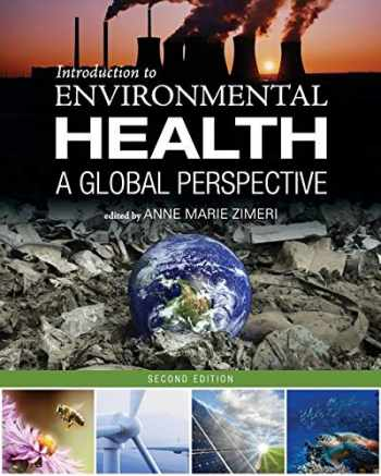 9781516515738-1516515730-Introduction to Environmental Health: A Global Perspective