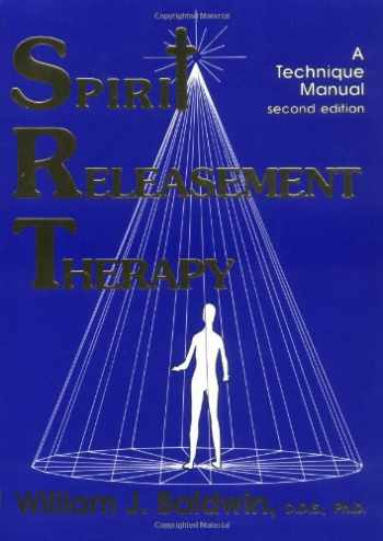 9780929915166-092991516X-Spirit Releasement Therapy: A Technique Manual