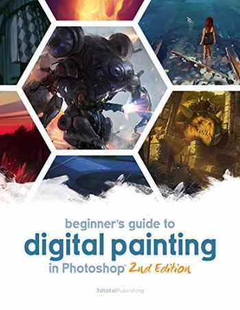 9781909414945-1909414948-Beginner's Guide to Digital Painting in Photoshop 2nd Edition
