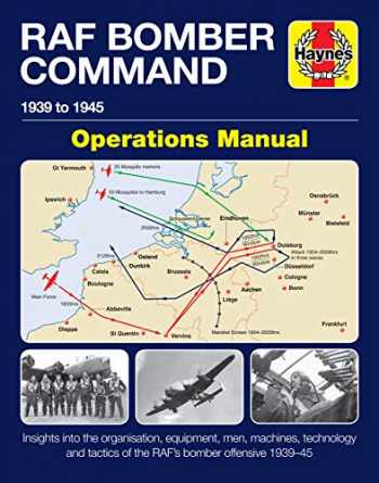 9781785211928-1785211927-RAF Bomber Command Operations Manual: 1939 to 1945 (Haynes Manuals)
