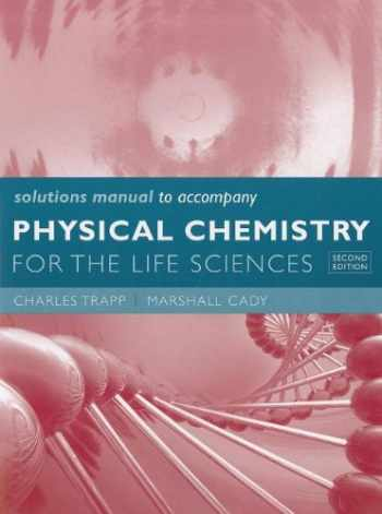 9781429231251-1429231254-Solutions Manual for Physical Chemistry for the Life Sciences