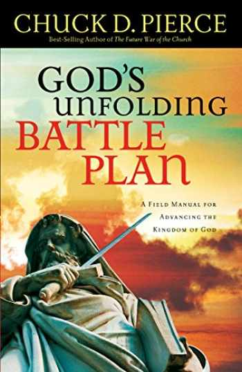 9780800796921-0800796926-God's Unfolding Battle Plan: A Field Manual for Advancing the Kingdom of God