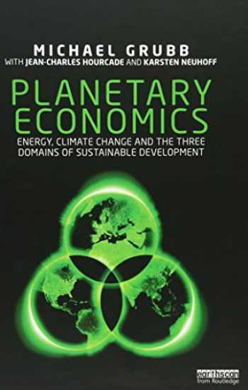 9780415518826-0415518822-Planetary Economics: Energy, climate change and the three domains of sustainable development