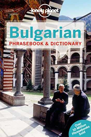 9781741793314-1741793319-Lonely Planet Bulgarian Phrasebook & Dictionary
