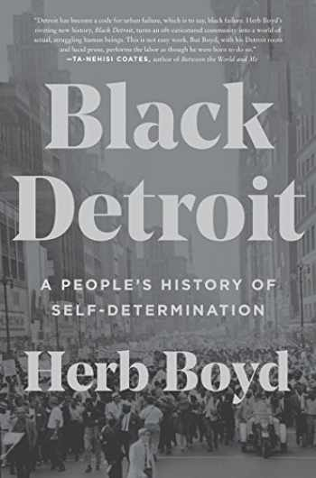 9780062346629-0062346628-Black Detroit: A People's History of Self-Determination