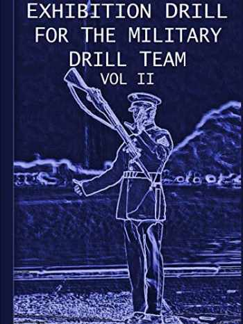 9781458391544-145839154X-Exhibition Drill For The Military Drill Team, Vol. II
