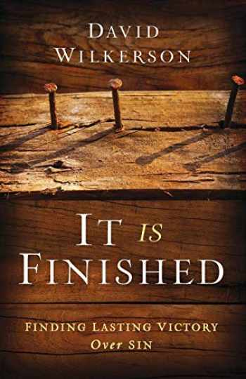 9780800795498-0800795490-It Is Finished: Finding Lasting Victory Over Sin