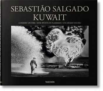 9783836561259-3836561255-Sebastião Salgado. Kuwait. A Desert on Fire (Multilingual Edition)