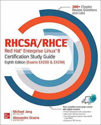 9781260462074-1260462072-RHCSA/RHCE Red Hat Enterprise Linux 8 Certification Study Guide, Eighth Edition (Exams EX200 & EX294) (RHCSA/RHCE Red Hat Enterprise Linux Certification Study Guide)