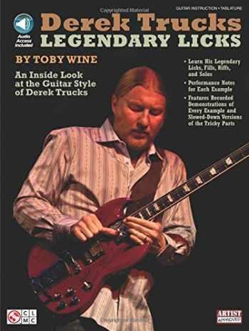9781603782272-1603782273-Derek Trucks Legendary Licks: An Inside Look at the Guitar Style of Derek Trucks