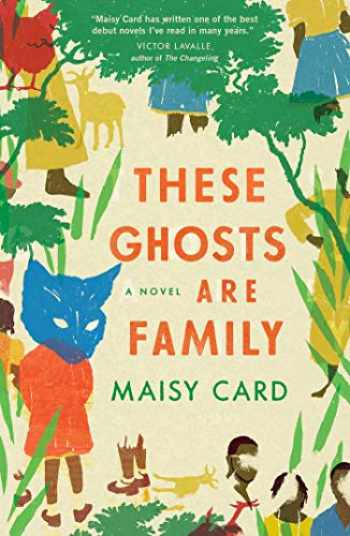 9781982117436-1982117435-These Ghosts Are Family: A Novel