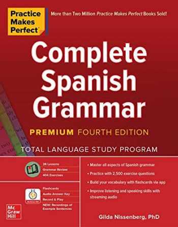 9781260463156-126046315X-Practice Makes Perfect: Complete Spanish Grammar, Premium Fourth Edition