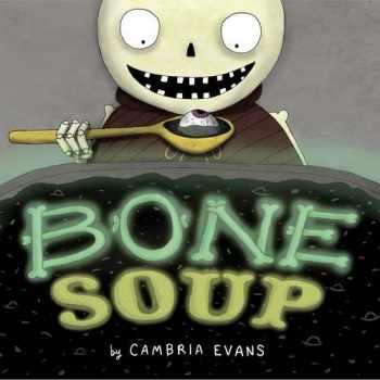 9780544668362-0544668367-Bone Soup
